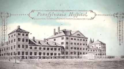 "Penn Medicine ""250 Years"""