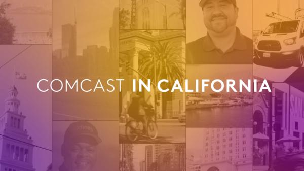 """Comcast """"Comcast in California"""""""